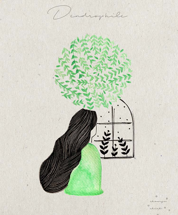 Dendrophile-a person who loves the trees and forests.